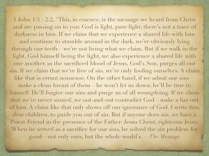 1 John 1:5-2:2, MSG
